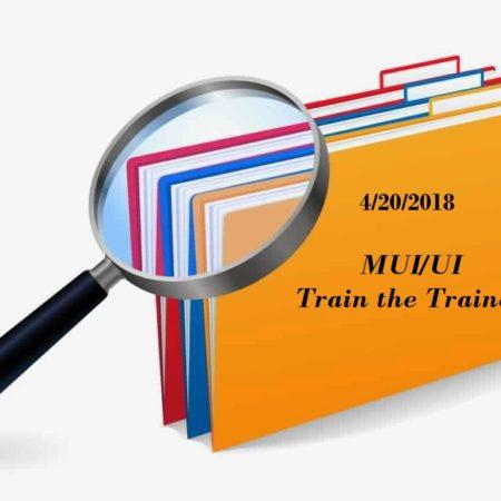 4/20/18 MUI/UI Train the Trainer