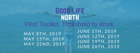 6/5/19 Good Life NORTH Part B