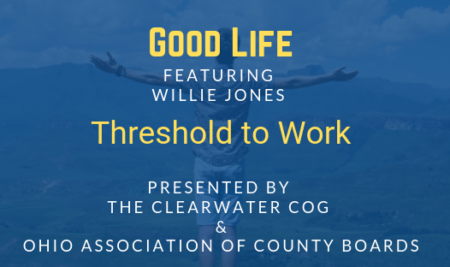 Good Life: Threshold to Work