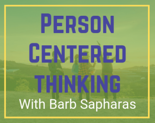 10/28/19 & 10/29/2019 Person Centered Thinking