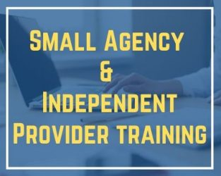 3/9/20 Small Agency & Independent Provider Training